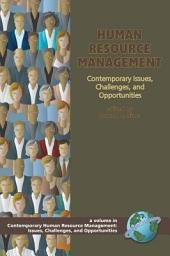 Human Resource Management: Contemporary Issues, Challenges and Opportunities
