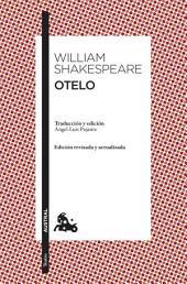 Otelo: Traducción y edición de Ángel-Luis Pujante