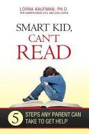 Smart Kid, Can't Read