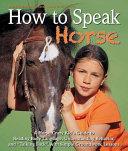 How to Speak  horse