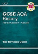New GCSE History AQA Revision Guide   For the Grade 9 1 Course PDF