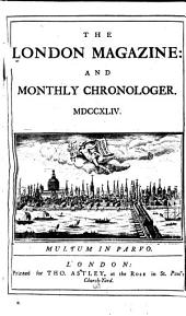 The London Magazine, and Monthly Chronologer: Volume 13