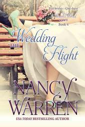 The Wedding Flight