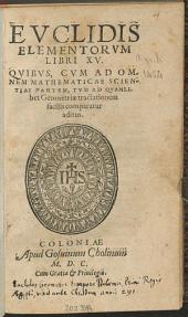 Evclidis Elementorvm Libri XV