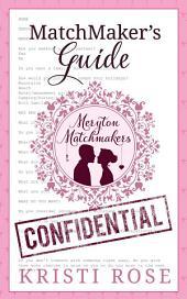 Matchmaker's Guide: Meryton Matchmaker's Confidential Client Questionnaire