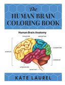 The Human Brain Coloring Book Book