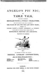 Angelo's Pic nic; or table talk: including numerous recollections of public characters, who have figured ... of the stage of life for the last fifty years ... : In addition to which are several original literary contributions, from ... Colman u.a. [Illustr.:] George Cruikshank