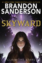 Skyward:Volume 1