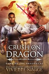 Crush on a Dragon