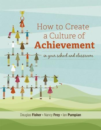 How to Create a Culture of Achievement in Your School and Classroom PDF
