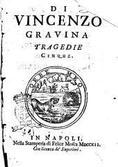 Di Vincenzo Gravina tragedie cinque