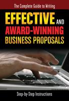 The Complete Guide to Writing Effective and Award Winning Business Proposals PDF