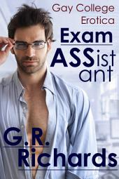 Exam Assistant: Gay College Erotica