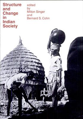 Structure and Change in Indian Society PDF