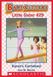 Karen's Cartwheel (Baby-Sitters Little Sister #29)