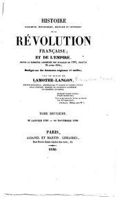 Histoire religieuse, monarchique, militaire et littéraire de la Révolution Française: et de l'Empire, depuis la première assemblée des notables en 1787, jusqu'au 20 avril 1814, Volume2