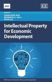 Intellectual Property for Economic Development