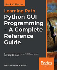 Python GUI Programming   A Complete Reference Guide PDF