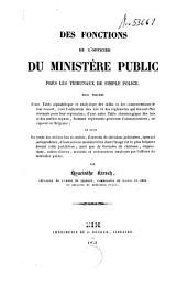 Des fonctions de l'officier du ministère public près les tribunaux de simple police