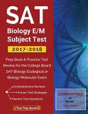 SAT Biology E/M Subject Test 2017-2018
