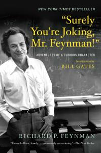 Surely You re Joking  Mr  Feynman    Adventures of a Curious Character Book