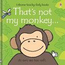 That's Not My Monkey..