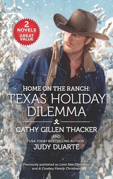 Download Home on the Ranch  Texas Holiday Dilemma Book