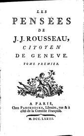 Les pensées de J.J. Rousseau, citoyen de Genève
