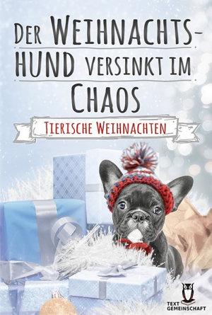 Der Weihnachtshund versinkt im Chaos PDF