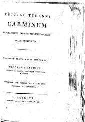 Critiae Tyranni Carminum aliorumque ingenii monumentorum quae supersunt. Disposuit illustravit emendavit Nicolaus Bachius ... Praemissa est Critiae vita a Flavio Philostrato descripta