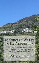 10 Special Walks in La Alpujarra
