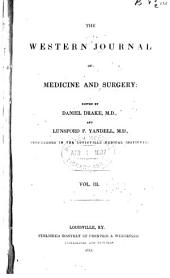 The Western Journal of Medicine and Surgery: Volume 3