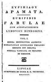 Euripidis Fabulae: Volume 1