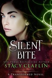 Silent Bite: A Transformed Christmas