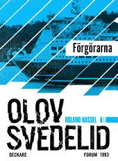 Förgörarna: En Roland Hassel-thriller