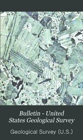 Bulletin - United States Geological Survey: Volumes 148-150