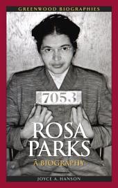 Rosa Parks: A Biography