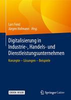 Digitalisierung in Industrie   Handels  und Dienstleistungsunternehmen PDF