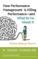 How Performance Management Is Killing Performance   and What to Do About It PDF