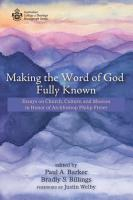 Making the Word of God Fully Known PDF