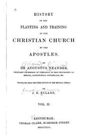 History of the Planting and Training of the Christian Church: By the Apostles, Volume 2