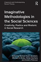 Imaginative Methodologies in the Social Sciences PDF