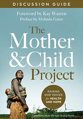 The Mother and Child Project Discussion Guide PDF