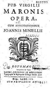 Opera, cum annotationibus Joannis Min-ellii [sic.]...