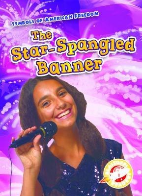 Star Spangled Banner  The