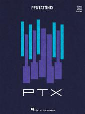 Pentatonix - PTX, Volume 2 Songbook