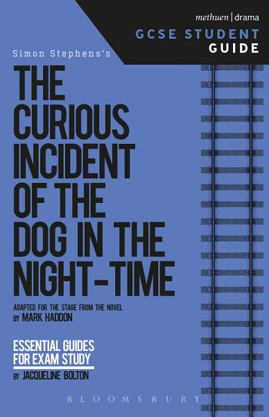 Download The Curious Incident of the Dog in the Night Time GCSE Student Guide Book