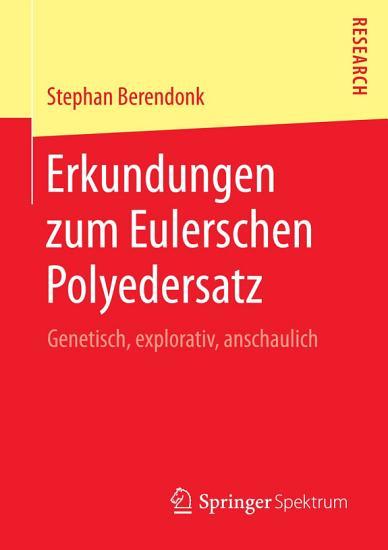 Erkundungen zum Eulerschen Polyedersatz PDF