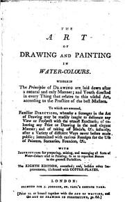 The Art of Drawing and Painting in Water colours PDF