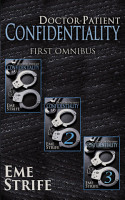 Doctor Patient Confidentiality  FIRST OMNIBUS  Volumes One  Two  and Three   Confidential  1   Series Like Fifty Shades of Grey  PDF